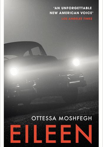 Ottessa Moshfegh - Eileen.png
