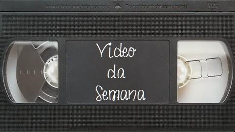 videodasemana2.jpg