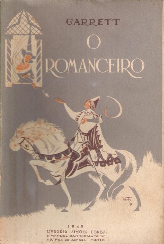 Garrett, «O Romanceiro», Simões Lopes, Porto, 1949 (In Livros Suméria)
