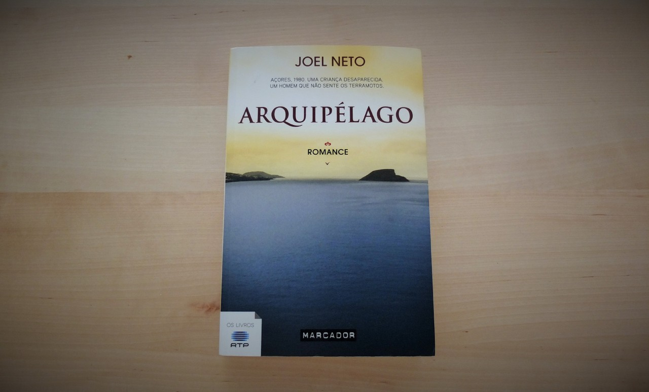 Arquipelago de Joel Neto.JPG
