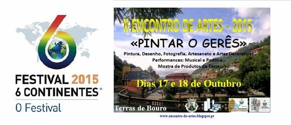 FESTIVAL 6 CONTINENTES - II ENCONTRO DE ARTES –