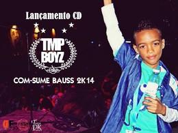 Show TMPBoyz - Com-Sume Bauss 2K14