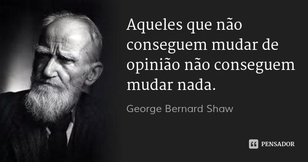 george_bernard_shaw_aqueles_que_nao_cons_ol.jpg